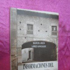 Libros de segunda mano: INFORMACIONES DEL TURON ANTIGUO LOPEZ GONZALEZ.. Lote 195172331