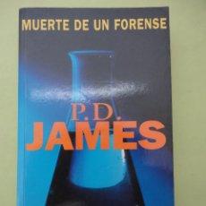 Libros de segunda mano: MUERTE DE UN FORENSE - P.D.JAMES. Lote 44527367