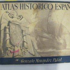 Libros de segunda mano: ATLAS HISTÓRICO ESPAÑOL. GONZALO MENENDEZ PIDAL, 1941. Lote 44527939