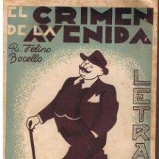Libros de segunda mano: EL CRIMEN DE LA AVENIDA. R. FELINO BOCELLO. LETRAS. REVISTA LITERARIA POPULAR 1939. Lote 44530138