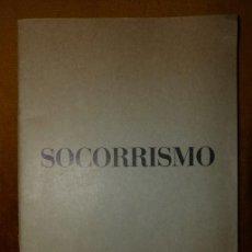 Libros de segunda mano: MANUAL DE SOCORRISMO / LEOPOLDO MARTÍNEZ / 1965. Lote 42137798