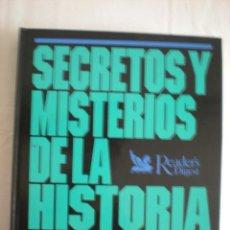 Libros de segunda mano: LIBRO # SECRETOS Y MISTERIOS DE LA HISTORIA (READER'S DIGEST). Lote 44656964