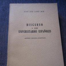 Libros de segunda mano: DISCURSO A LOS UNIVERSITARIOS ESPAÑOLES-JUAN JOSE LOPEZ IBOR-BIBL.PENSAMIENTO ACTUAL-ED.RIALP 1957. Lote 44695205