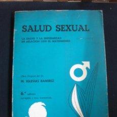 Libros de segunda mano: SALUD SEXUAL. DR. M. IGESIAS RAMIREZ. DUX EDICIONES Y PUBLICACIONES 1969.. Lote 44698804