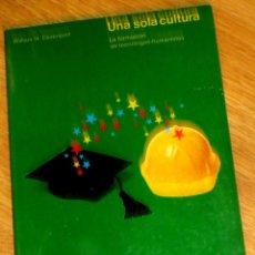Libros de segunda mano: UNA SOLA CULTURA WILLIAM H. DAVENPORT EDITORIAL GUSTAVO GILI AÑO 1979. Lote 44701808