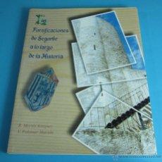 Libros de segunda mano: LAS FORTIFICACIONES DE SEGORBE A LO LARGO DE LA HISTORIA. R. MARTÍN ARTÍGUEZ Y V. PALOMAR MACIÁN. Lote 44717221
