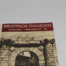 Libros de segunda mano: MANUEL CHAMOSO LAMAS: RIBADAVIA. BIBLIOFILOS GALLEGOS. COLECCION OBRADOIRO III. SANTIAGO 1951, 23 PA. Lote 44722231
