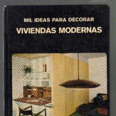Libros de segunda mano: MIL IDEAS PARA DECORAR VIVIENDAS MODERNAS POR JÉROME DUCHEMIN - EDICIONES STOCK, 1972 - (56 PÁGINAS). Lote 44736305