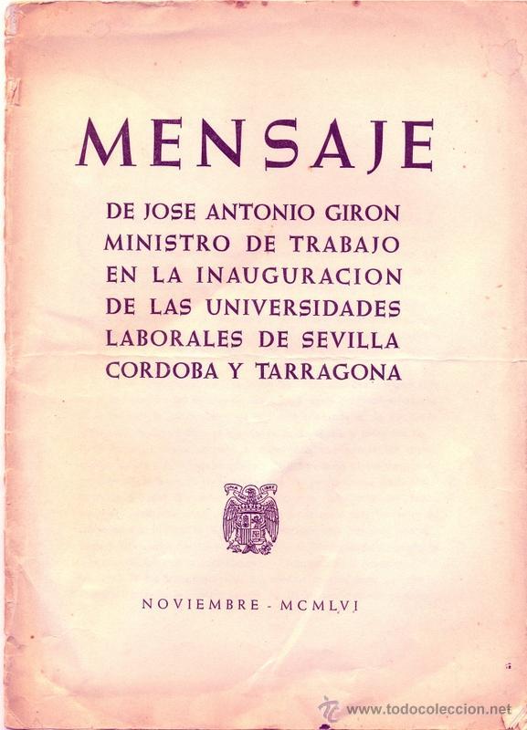 Jose antonio giron de velasco 1956 mensaje inau comprar for Menaje segunda mano