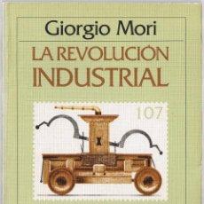 Libros de segunda mano: LA REVOLUCION INDUSTRIAL - GIORGIO MORI - GRIJALBO CRITICA - 1983 - FOTO ADICIONAL. Lote 44743012