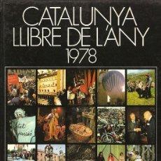 Libros de segunda mano: CATALUNYA, LLIBRE DE L'ANY 1978. Lote 44750536