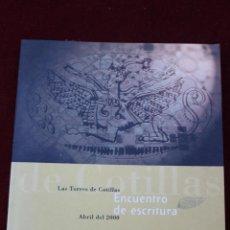 Libros de segunda mano: ENCUENTRO DE ESCRITURA, LAS TORRES DE COTILLAS ABRIL 2000. Lote 44781698