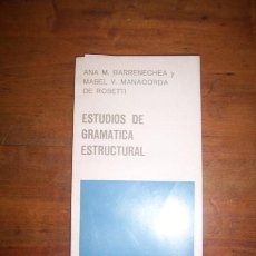 Libros de segunda mano - BARRENECHEA, Ana M. Estudios de gramática estructural - 44816903