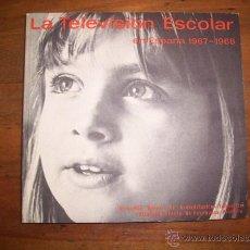 Libros de segunda mano: TELEVISIÓN ESPAÑOLA. LA TELEVISIÓN ESCOLAR EN ESPAÑA : (1967-1968) . Lote 44819392