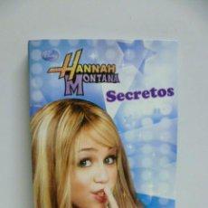 Libros de segunda mano: HANNAH MONTANA. SECRETOS - 2008. Lote 44826575