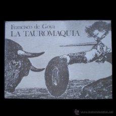 Libros de segunda mano: PCBROS - FRANCISCO DE GOYA - LA TAUROMAQUIA -ED. GUSTAVO GILI - 1974 - ENRIQUE LAFUENTE FERRARI. Lote 44830876