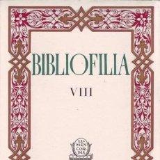 Libros de segunda mano: BIBLIOFILIA VIII. EDICIÓN DE 75 EJEMPLARES EN PAPEL DE HILO. Lote 44842951