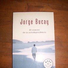 Libros de segunda mano: BUCAY, JORGE. EL CAMINO DE LA AUTODEPENDENCIA. Lote 44846555