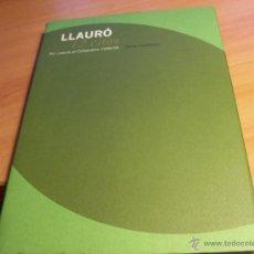 Libros de segunda mano: LLAURO 12 CITES. ART I NATURA AL COLLSACABRA (ALICIA CASADESUS) TAPA DURA (LB16). Lote 44861714