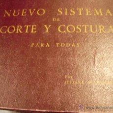 Libros de segunda mano: NUEVO SISTEMA DE CORTE Y COSTURA (MADRID, 1954). Lote 44869940