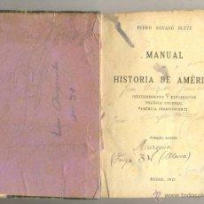Libros de segunda mano: LIBRO MANUAL DE HISTORIA DE AMERICA /// BILBAO 1927. Lote 44872463