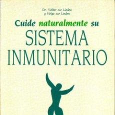 Libros de segunda mano: CUIDE NATURALMENTE SU SISTEMA INMUNITARIO. Lote 44937908