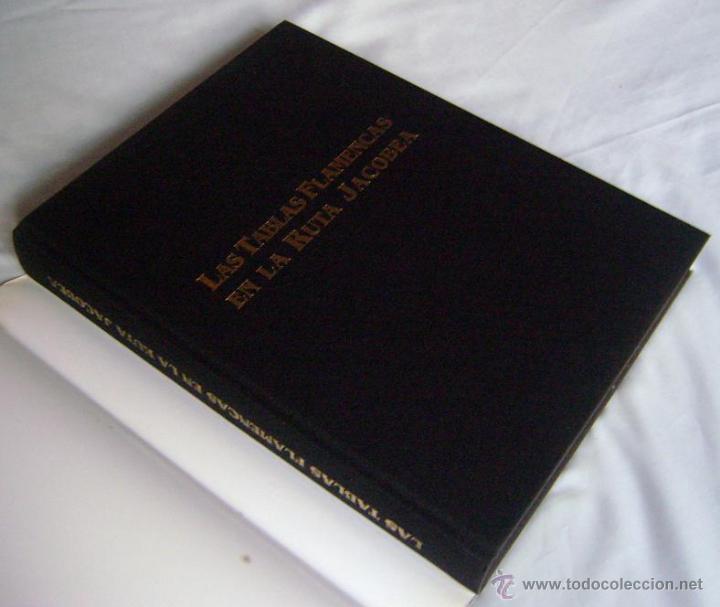 Libros de segunda mano: GRAN LIBRO: LAS TABLAS FLAMENCAS EN LA RUTA JACOBEA, 1999 ¡ENVÍE SU OFERTA! - Foto 2 - 44940760