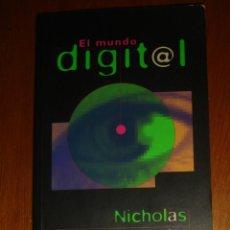 Libros de segunda mano: EL MUNDO DIGITAL, DE NICHOLAS NEGROPONTE. Lote 44940879