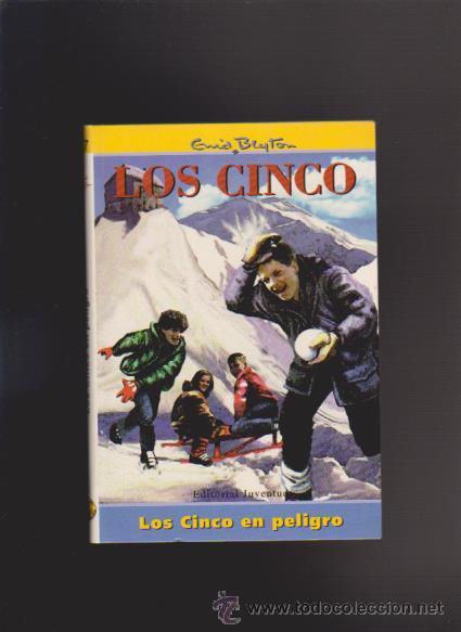 ENID BLYTON - LOS CINCO EN PELIGRO - EDITORIAL JUVENTUD 1999 / ILUSTRADO (Libros de Segunda Mano - Literatura Infantil y Juvenil - Otros)