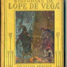 Libros de segunda mano: ARALUCE : HISTORIAS DE LOPE DE VEGA (C. 1945) ILUSTRADO POR ALBERT. Lote 44970974