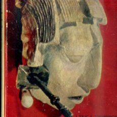 Libros de segunda mano: THOMPSON : GRANDEZA Y DECADENCIA DE LOS MAYAS (FONDO DE CULTURA, 1959). Lote 44987234