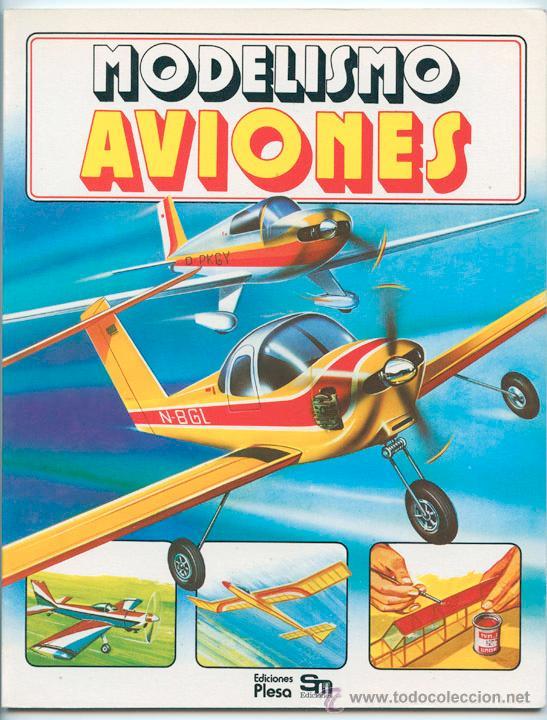 MODELISMO - AVIONES - ED. PLESA - SM - 1983 (Libros de Segunda Mano - Literatura Infantil y Juvenil - Otros)