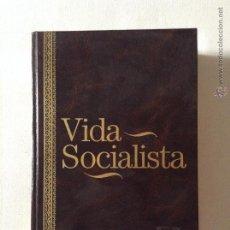 Libros de segunda mano: VIDA SOCIALISTA TOMO 2 EDICION FACSIMILAR. Lote 44996265