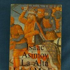 Libros de segunda mano - LA ALTA EDAD MEDIA, LAS EDADES OSCURAS. ISAAC ASIMOV. HISTORIA UNIVERSAL. Alianza Editorial, 1988 - 45014900