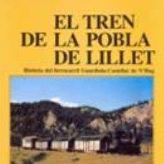 Libros de segunda mano: CARLES SALMERON EL TREN DE LA POBLA DE LILLET TREN FERROCARRIL LOCOMOTORA. Lote 45017871