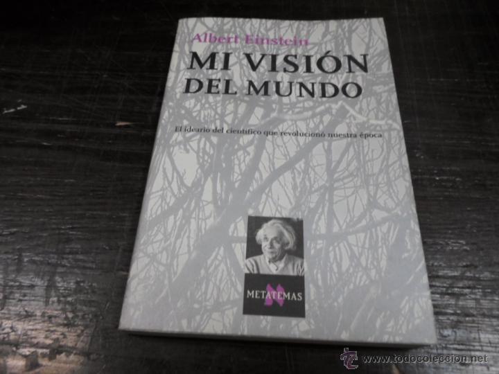 ALBERT EINSTEIN, MI VISION DEL MUNDO, TUSQUETS (Libros de Segunda Mano - Ciencias, Manuales y Oficios - Otros)