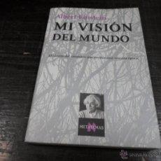 Libros de segunda mano: ALBERT EINSTEIN, MI VISION DEL MUNDO, TUSQUETS. Lote 45035315
