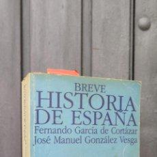 Libros de segunda mano: BREVE HISTORIA DE ESPAÑA. FERNANDO GARCIA. JOSE MANUEL GONZALEZ. Lote 45050398