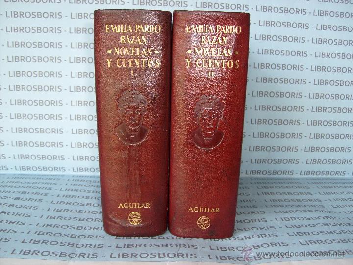 EMILIA PARDO BAZAN - NOVELAS - CUENTOS - 2TOMOS - AGUILAR. (Libros de Segunda Mano - Bellas artes, ocio y coleccionismo - Otros)