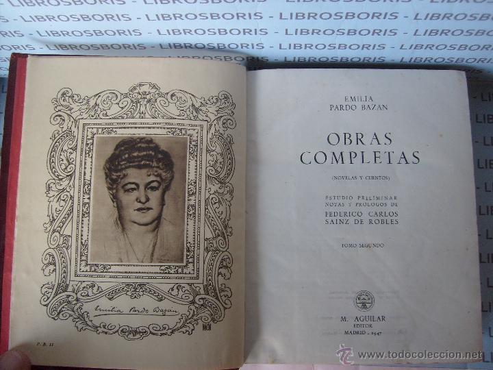 Libros de segunda mano: EMILIA PARDO BAZAN - NOVELAS - CUENTOS - 2TOMOS - AGUILAR. - Foto 4 - 45051343