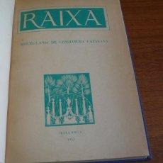 Libros de segunda mano: RAIXA. MISCEL·LANIA DE LITERATURA CATALANA. MALLORCA 1953.. Lote 45066463