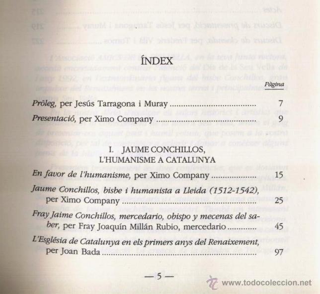Libros de segunda mano: EL BISBE JAUME CONCHILLOS, LHUMANISME A CATALUNYA, A CURA DE XIMO COMPANY (1993) - Foto 2 - 45076675