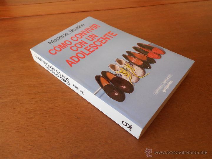 Libros de segunda mano: PSICOLOGÍA: COMO CONVIVIR CON UN ADOLESCENTE (BRUSKO, M.) ED. GRIJALBO - Foto 2 - 45078566