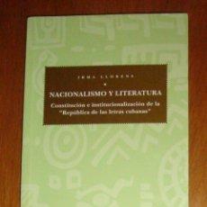 Libros de segunda mano: NACIONALISMO Y LITERATURA. IRMA LLORENS. EDICIONS DE LA UNIVERSITAT DE LLEIDA, 1998.. Lote 45086375