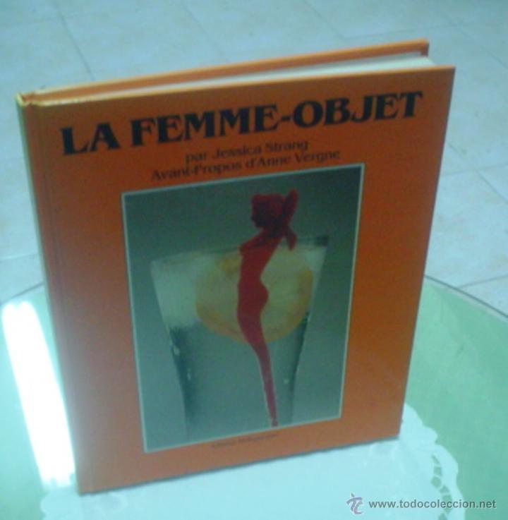 JESSICA STRANG: LA FEMME-OBJET (Libros de Segunda Mano - Bellas artes, ocio y coleccionismo - Otros)