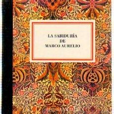 Libros de segunda mano: LA SABIDURIA DE MARCO AURELIO. N.º 013 CHICO AGM-013. Lote 187416892
