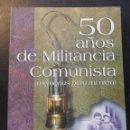 Libros de segunda mano: 50 AÑOS DE MILITANCIA COMUNISTA. (MEMORIAS PARA MI NIETA). ARCADIO IGLESIAS MONTES. OVIEDO, 1997. RU. Lote 45120801