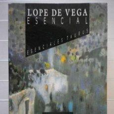 Libros de segunda mano: PEDRAZA, FELIPE (ED.) - LOPE DE VEGA ESENCIAL. Lote 45125964