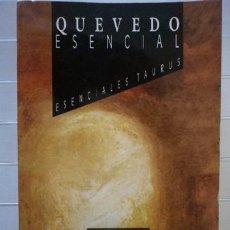 Libros de segunda mano: GARCÍA VALDÉS, CELSA CARMEN (ED.) - QUEVEDO ESENCIAL. Lote 45126011