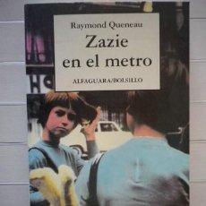 Libros de segunda mano: RAYMOND QUENEAU - ZAZIE EN EL METRO. Lote 45128928